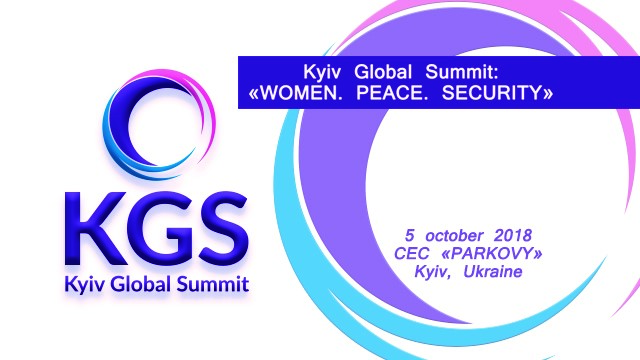 Kyiv Global Summit: Women. Peace. Security